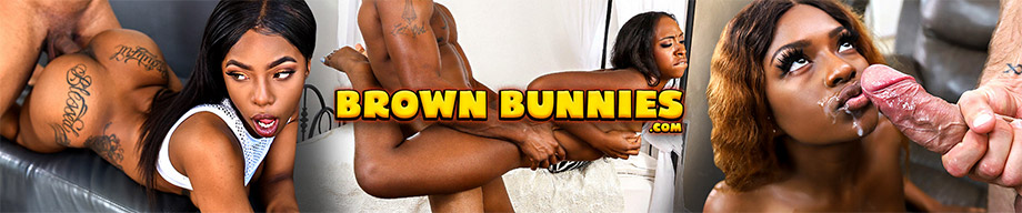 Brown Bunnies - One of the largest ebony bombshells collection !