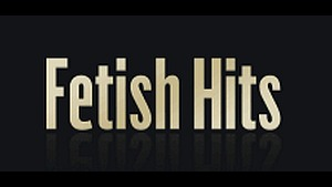 Fetish Hits - Hardcore Sites Network